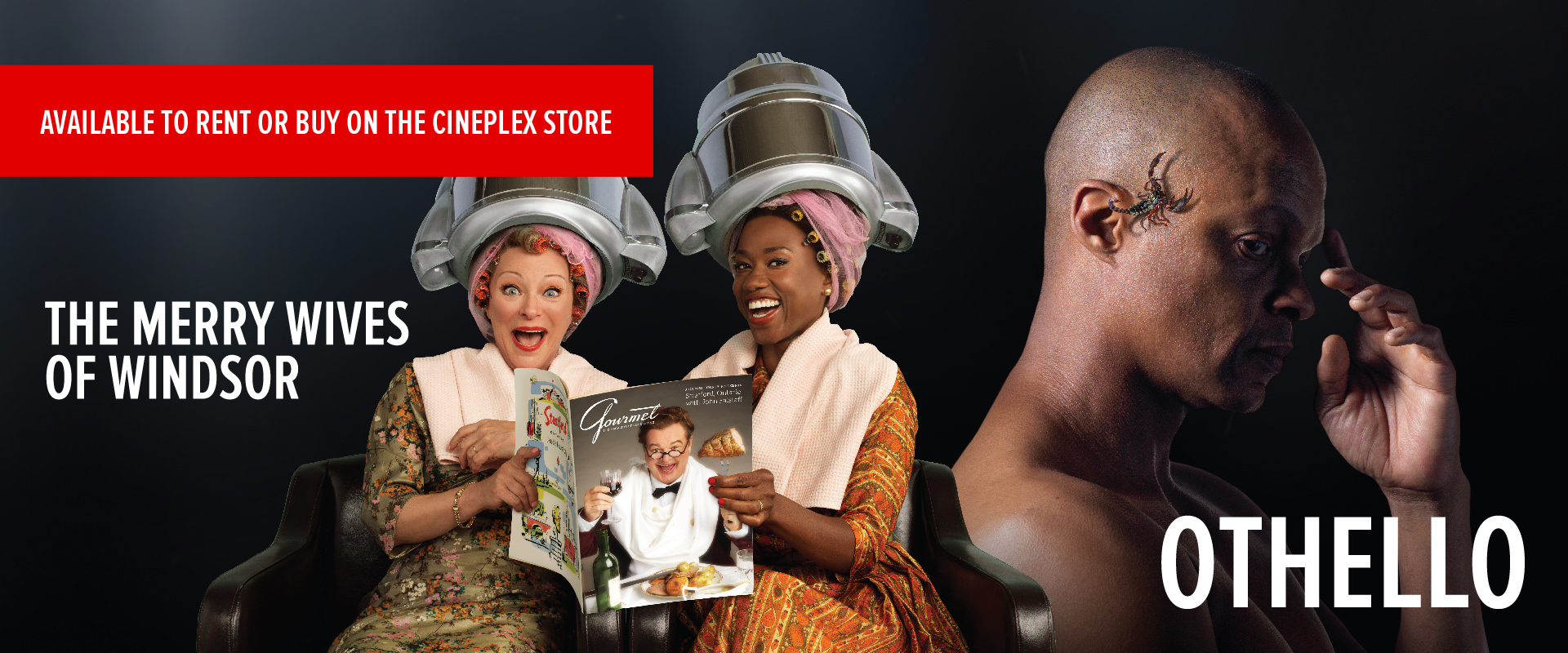THE MERRY WIVES OF WINDSOR AND OTHELLO NOW AVAILABLE ON CINEPLEX.COM