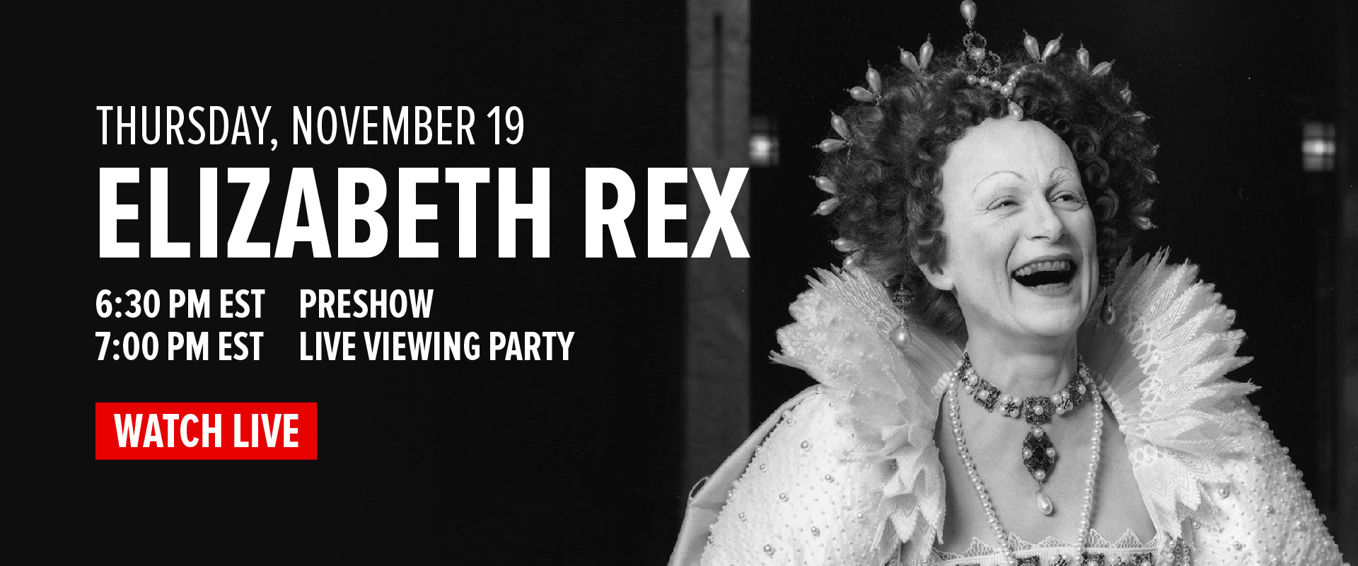 ELIZABETH REX LIVE VIEWING PARTY