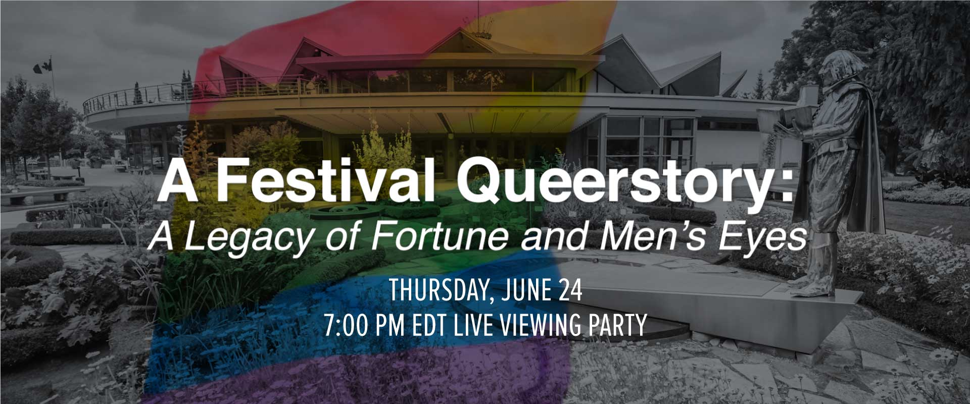 Live viewing party for A Festival Queerstory: A Legacy of Fortune and Men's Eyes, Thursday June 24, 7:00pm EDT