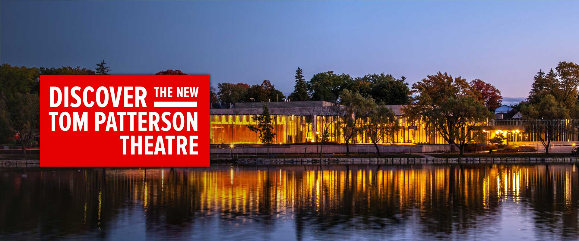 Discover the New Tom Patterson Theatre