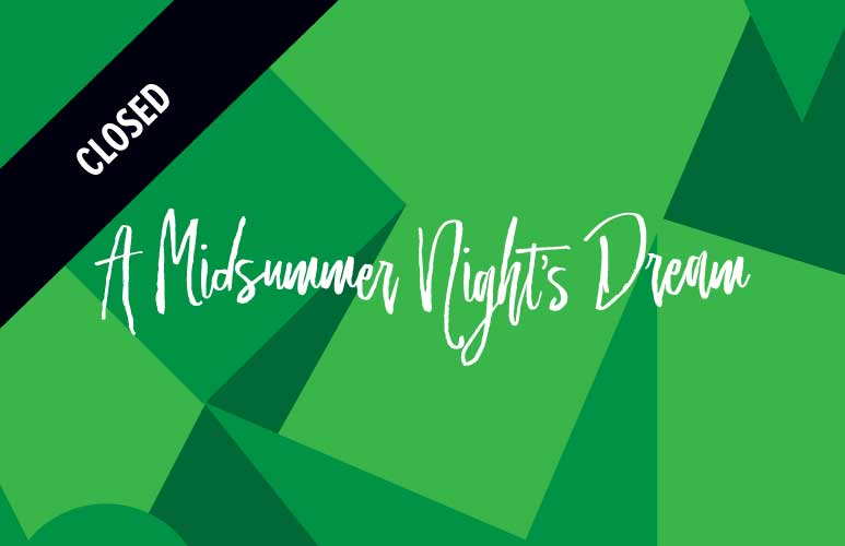 B - A Midsummer Nights Dream