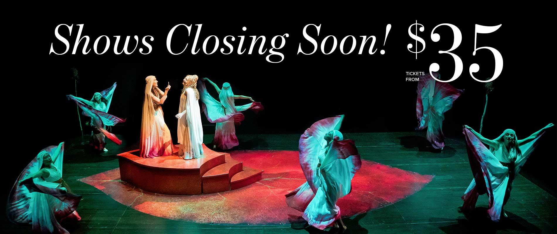 Shows closing soon!
