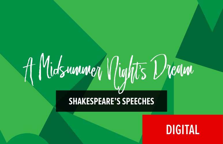 Shakespeare's Speeches: A Midsummer Night's Dream